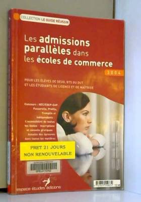 Les admissions parallèles...