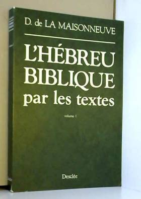 L'Hébreu biblique par les...