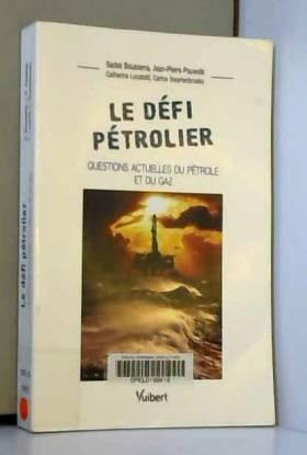 Le défi pétrolier :...