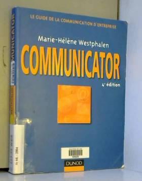 Communicator : Le guide de...