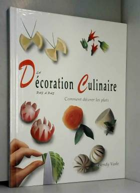 La décoration culinaire pas...