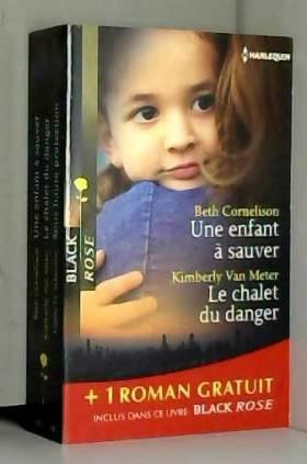 Une enfant à sauver - Le...