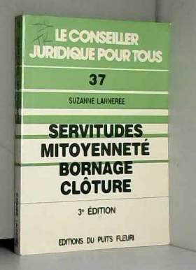 Servitudes, mitoyenneté,...