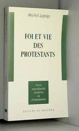 Foi et vie des protestants