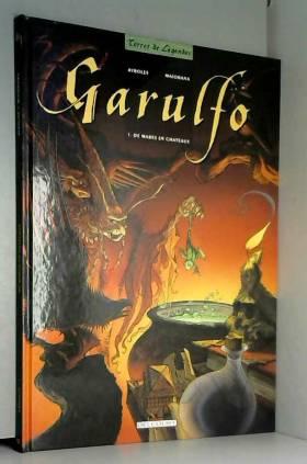 Garulfo, tome 1 : De mares...