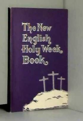 The New English Holy Week Book