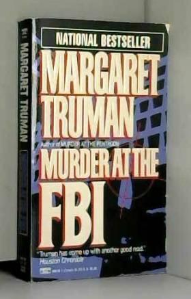 Margaret Truman - Murder at the FBI