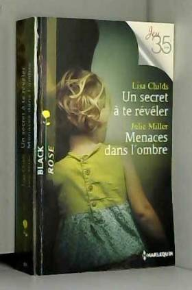 Un secret à te révéler -...