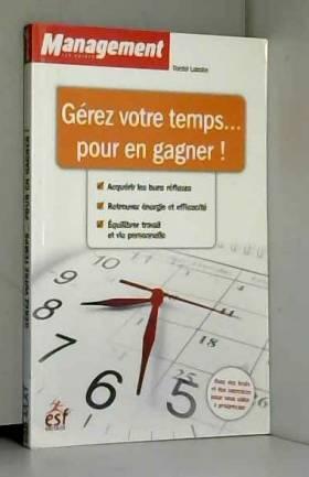 Gérez votre temps... pour...