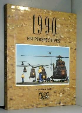 1990 en perspectives...