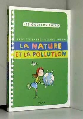 La nature et la pollution