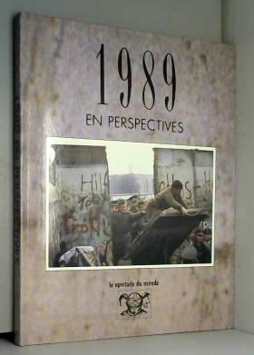 1989 en perspectives...