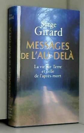 Messages de l'au-delà : La...