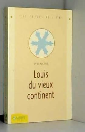 Louis du Vieux Continent