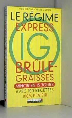 Le régime express IG...