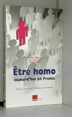 Etre homo aujourd'hui en...