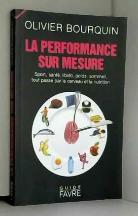 La performance sur mesure