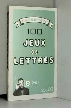 100 Jeux de lettres
