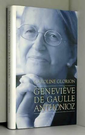 Geneviève de Gaulle...