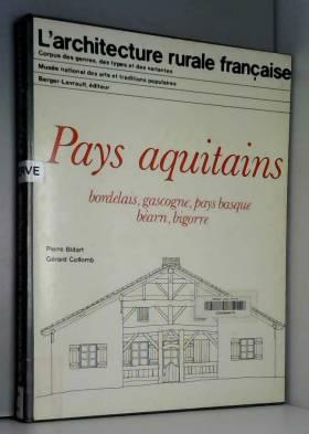 Pays aquitains : Bordelais,...