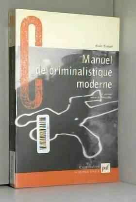 Manuel de criminalistique...