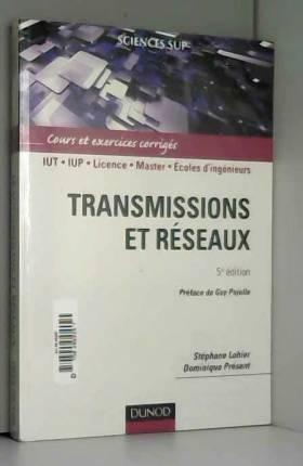 Transmissions et réseaux -...