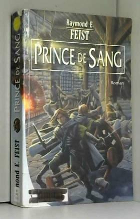 Prince de sang, tome 1 :...