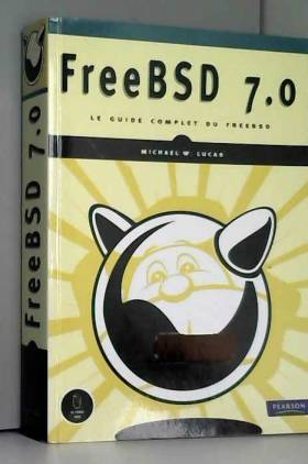 FreeBSD 7.0 Le guide...