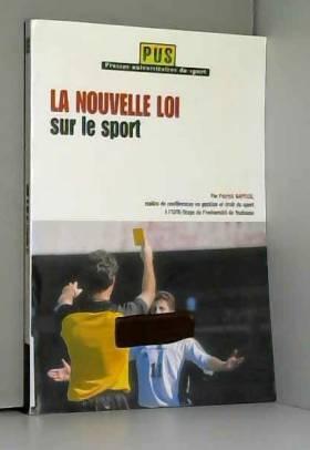 La nouvelle loi sur le sport