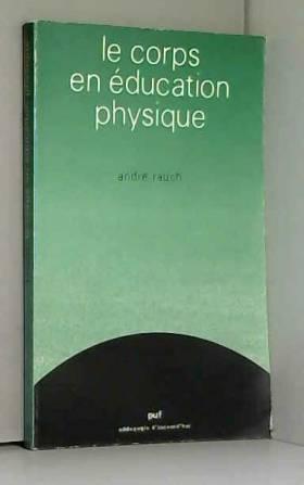 Le Corps en éducation physique