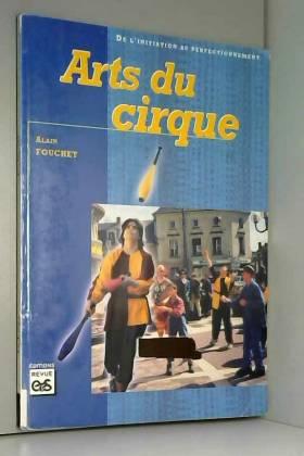 Arts du cirque. De...