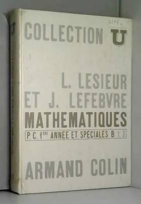 Mathématiques, P.C. 1ère...