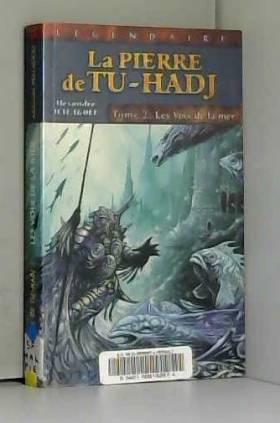 La Pierre de Tu-Hadj,...