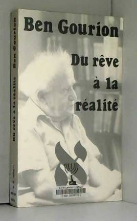 Ben Gourion, du rêve à la...
