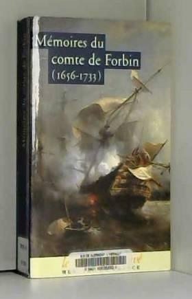 Mémoires du Comte de Forbin...