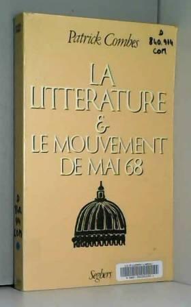 LITTERAT & MOUVEMENT MAI 68