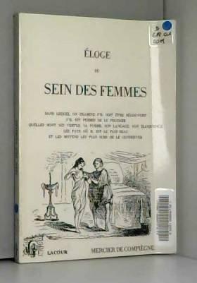 Claude-François-Xavier Mercier de Compiègne - Éloge du sein des femmes (Rediviva)