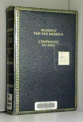 VAN DER MEERSCH Maxence - L'empreinte du Dieu. Prix Goncourt 1936. Editions Albin Michel. 1949. (Prix Goncourt,...