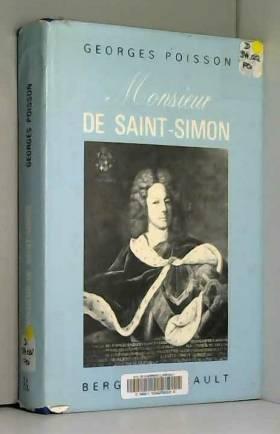 POISSON GEORGES - MONSIEUR DE SAINT SIMON