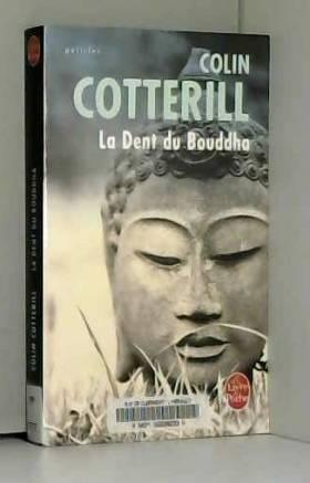 La dent du Bouddha de Colin...