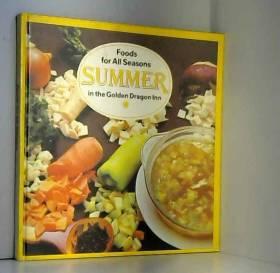Bela Liscsinszky - Foods for All Seasons: Summer