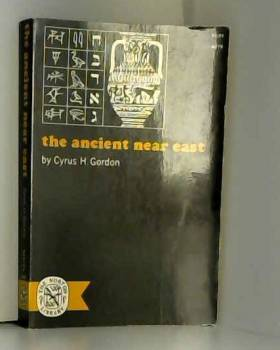Cyrus H. Gordon - The Ancient Near East
