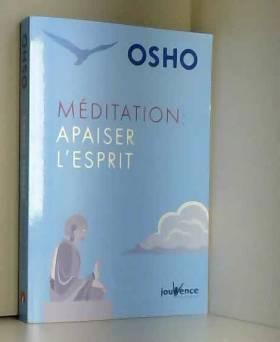 Méditation : apaiser l'esprit