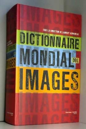 Dictionnaire mondial des...