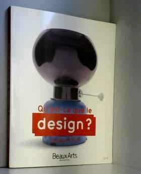 Qu'est-ce-que le design ? :...