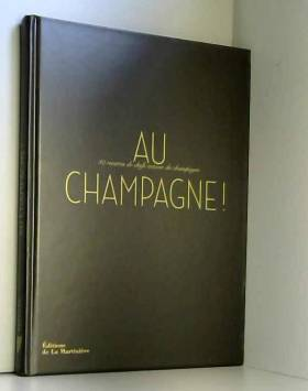 Au champagne ! : 40...