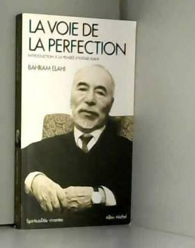 La Voie de la perfection:...