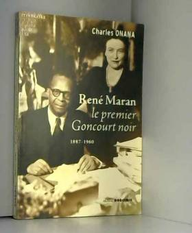 René Maran : Le premier...