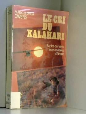 Le cri du Kalahari Sur les...