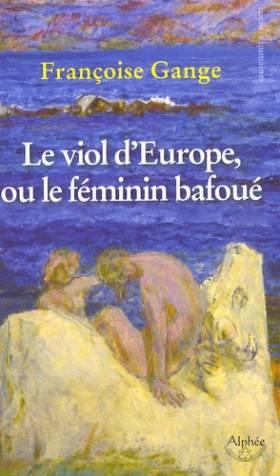 Le viol d'Europe ou le...